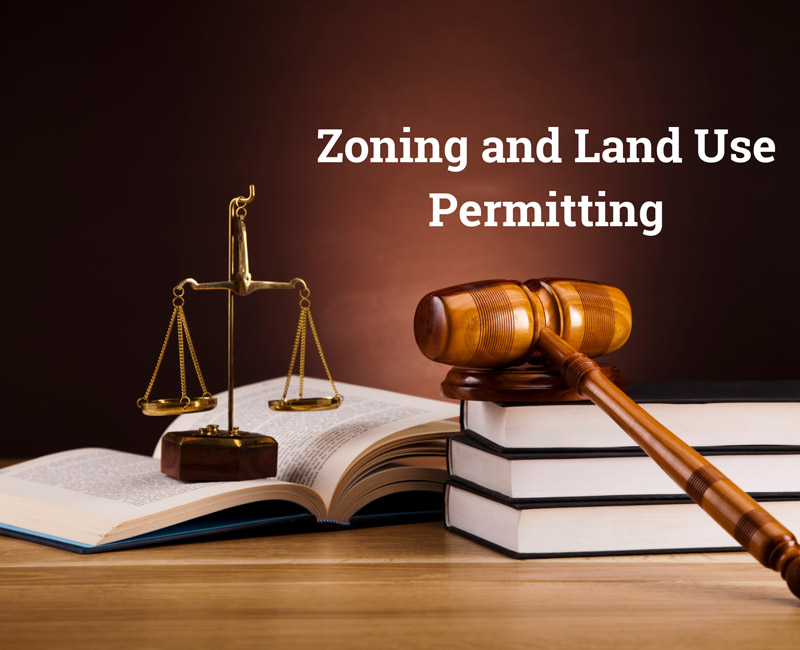 Zoning and Land Use Permitting